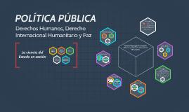 Copy of POLÍTICA PÚBLICA