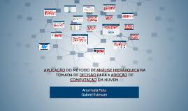 APLICAÇÃO DO MÉTODO DE ANÁLISE HIERÁRQUICA NA