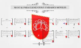MANUAL PARA ELEMENTOS Y UNIDADES MOVILES