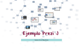 Copy of Ejemplo Prezi :)