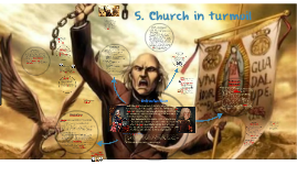 5. The Church in Turmoil