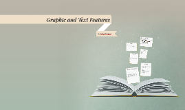Graphic and Text Features