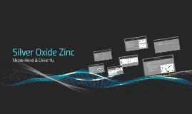 Silver Oxide Zinc