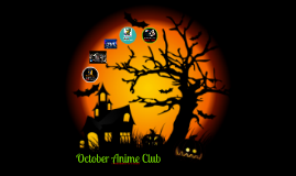 October Anime Club 2012