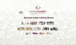 Wymarzone wesele w Hotelach Diament