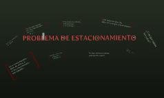 PROBLEMA DE ESTACIONAMIENTO