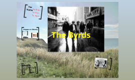The Byrds!