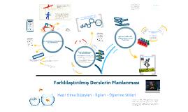 HazırBulunuşluk - İlgi - Öğrenme Stiline Göre Farklılaştırılmış Derslerin Planlanması