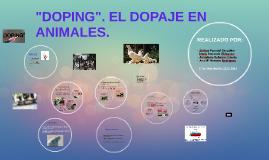 """""""DOPING"""". EL DOPAJE EN ANIMALES."""