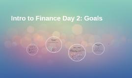 Intro to Finance Day 2: Goals