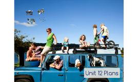 Unit 12 Plans