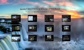Iguazu Falls: A Natural Wonder of the World
