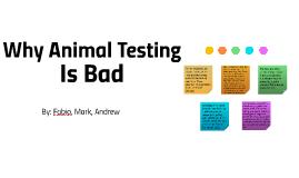 Why Animal Testing