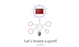 Let's invent a sport!