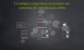 Estratégias Linguisticas associadas aos contextos de comunic