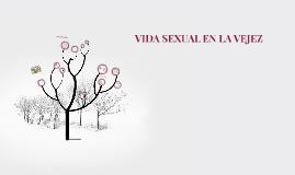 VIDA SEXUAL EN LA VEJEZ