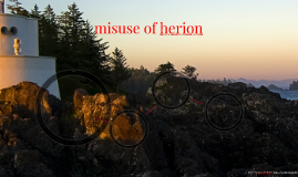 misuse of herion