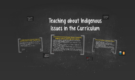 Teaching about Indigenous