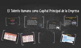 el talento humano como capital principal de la empresa