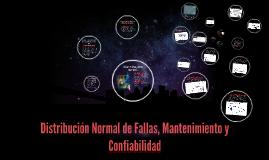 Copy of Distribución Normal de Fallas, Mantenimiento y Confiabilidad