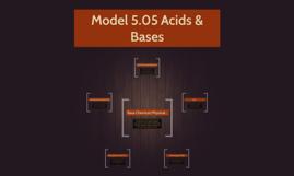 Model 5.05 Acids & Bases