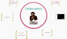 Copy of Catálisis química