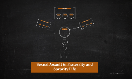 Sexual Assault in Fraternity and Sorority Life