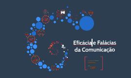 Copy of Eficácia e Falácias da Comunicação