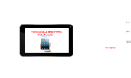 TECNOLOGIA DISRUPTIVA  NA EDUCAÇÃO