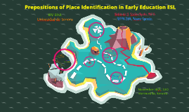 Prepositions of Place Identification in Early Education ESL