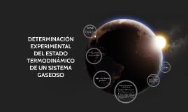 DETERMINACIÓN EXPERIMENTAL DEL ESTADO TERMODINÁMICO DE UN SI