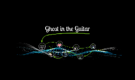 Ghost in the Guitar