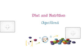 Diet, nutrition and a healthy lifestyle.