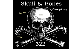 The Skull and Bones Conspiracy