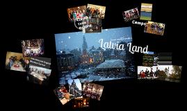 Round 2:  Life in Latvia Land