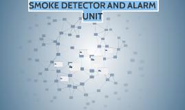 SMOKE DETECTOR AND ALSRM UNIT