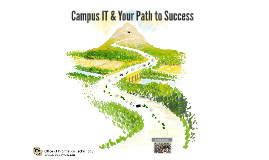 Admitted Students: Campus IT & Your Path to Success