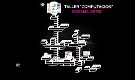 "TALLER ""COMPUTACION"""