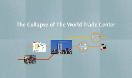 The Collapse of The World Trade Center
