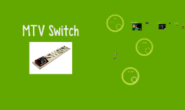 Copy of MTV Switch
