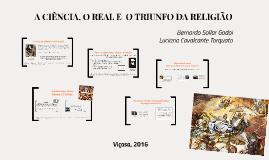 A ciência, o real e o triunfo da religião