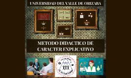 METODO DIDACTICO DE CARACTER EXPLICATIVO