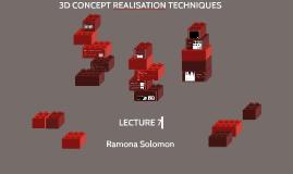 3D CONCEPT REALISATION TECHNIQUES