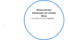 Atracciones Famosas en Costa Rica