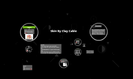Skin By Clay Cable
