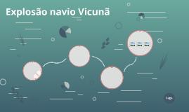 Explosão navio Vicunã