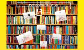 PORTADORES DE TEXTOS