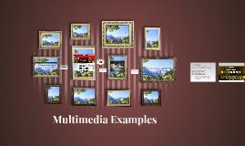 Multimedia Examples