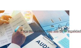 Ética del auditor: más allá de la legalidad