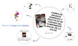 Copy of CARIES DE INFANCIA TEMPRANA Y PRACTICAS DE CUIDADO DEL COMPO